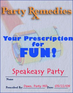your daily party prescription